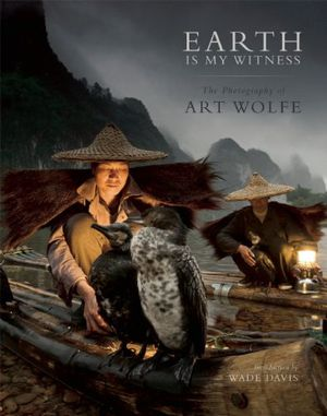 Preview thumbnail for video 'Earth Is My Witness: The Photography of Art Wolfe