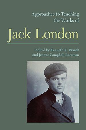 Preview thumbnail for video 'Approaches to Teaching the Works of Jack London (Approaches to Teaching World Literature)