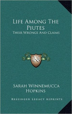 Preview thumbnail for video 'Life Among The Piutes: Their Wrongs And Claims