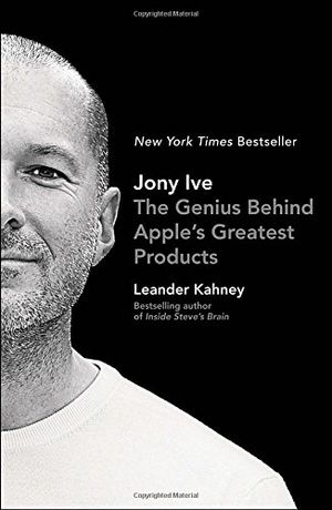 Preview thumbnail for 'Jony Ive: The Genius Behind Apple's Greatest Products