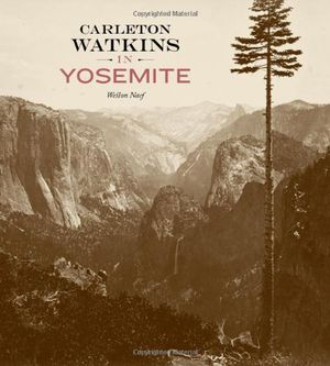 Preview thumbnail for video 'Carleton Watkins in Yosemite