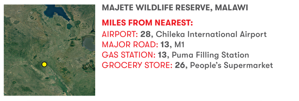 Majete Wildlife Reserve, Malawi. Miles from nearest: airport: 28, Chileka international Airport. Major road: 13, M1. Gas station: 13, Puma Filling Station. Grocery store: 26, People's Supermarket.