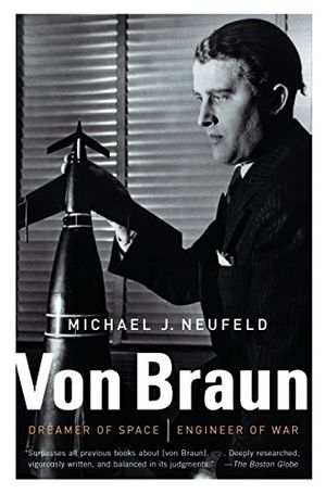 Preview thumbnail for 'Von Braun: Dreamer of Space, Engineer of War