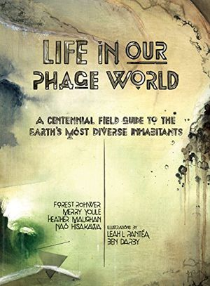 Preview thumbnail for video 'Life in Our Phage World
