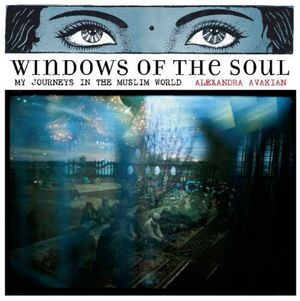Preview thumbnail for video 'Windows of the Soul: My Journeys in the Muslim World, National Geographic Books