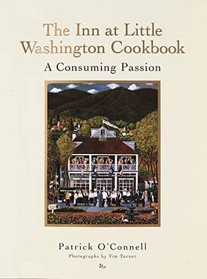 Preview thumbnail for 'The Inn at Little Washington Cookbook: A Consuming Passion