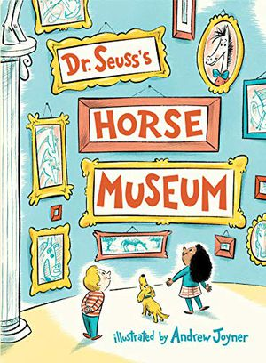 Preview thumbnail for 'Dr. Seuss's Horse Museum