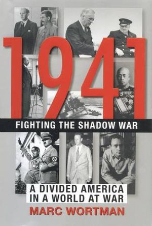 Preview thumbnail for video '1941: Fighting the Shadow War: A Divided America in a World at War