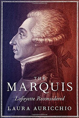 Preview thumbnail for video 'The Marquis: Lafayette Reconsidered