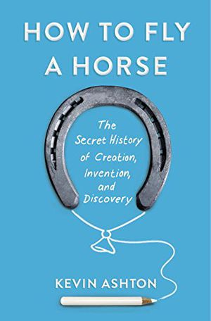 Preview thumbnail for video 'How to Fly a Horse: The Secret History of Creation, Invention, and Discovery