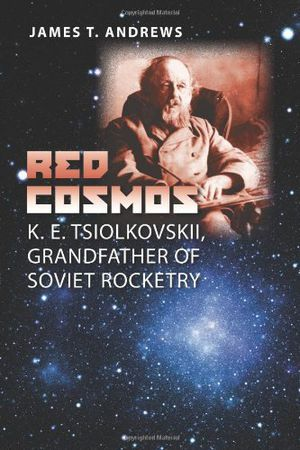 Preview thumbnail for video 'Red Cosmos: K. E. Tsiolkovskii, Grandfather of Soviet Rocketry (Centennial of Flight Series)