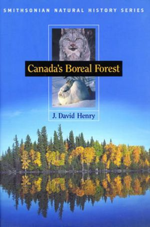 CANADA'S BOREAL FOREST (Smithsonian Natural History Series) photo