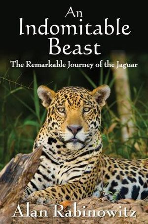 Preview thumbnail for video 'An Indomitable Beast: The Remarkable Journey of the Jaguar