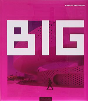 Preview thumbnail for video 'Big - Bjarke Ingels Group