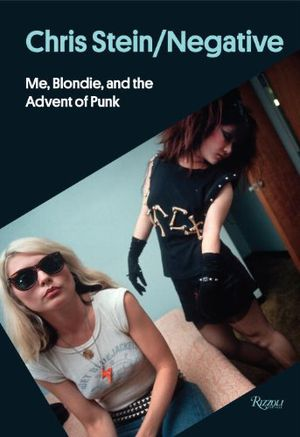 Preview thumbnail for video 'Chris Stein / Negative: Me, Blondie, and the Advent of Punk