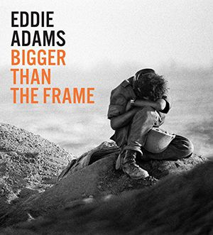 Preview thumbnail for 'Eddie Adams: Bigger than the Frame