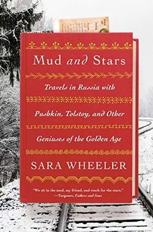 Preview thumbnail for 'Mud and Stars: Travels in Russia with Pushkin, Tolstoy, and Other Geniuses of the Golden Age