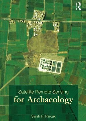 Preview thumbnail for video 'Satellite Remote Sensing for Archaeology