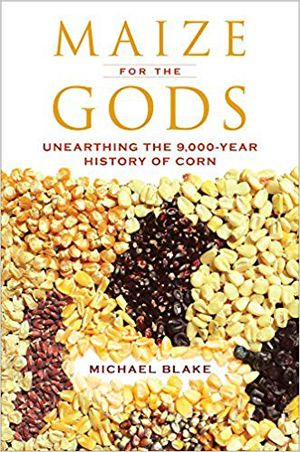 Preview thumbnail for video 'Maize for the Gods: Unearthing the 9,000-Year History of Corn