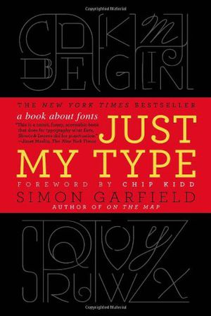 Preview thumbnail for video 'Just My Type: A Book About Fonts