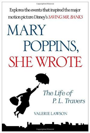 Preview thumbnail for video 'Mary Poppins, She Wrote: The Life of P. L. Travers