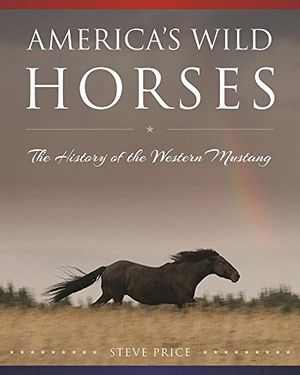 Preview thumbnail for video 'America's Wild Horses: The History of the Western Mustang