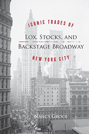 Lox, Stocks, and Backstage Broadway: Iconic Trades of New York City photo