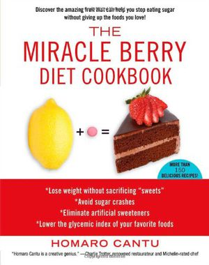 Preview thumbnail for video 'The Miracle Berry Diet Cookbook