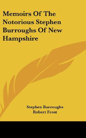 Preview thumbnail for video 'Memoirs Of The Notorious Stephen Burroughs Of New Hampshire
