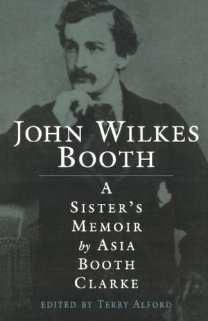 Preview thumbnail for video 'John Wilkes Booth: A Sister's Memoir