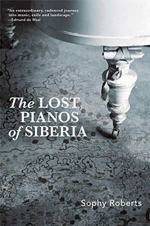 Preview thumbnail for 'Lost Pianos of Siberia