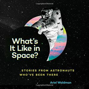 Preview thumbnail for video 'What's It Like in Space? Stories From Astronauts Who've Been There