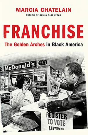 Preview thumbnail for 'Franchise: The Golden Arches in Black America
