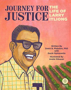 Preview thumbnail for 'Journey for Justice: The Life of Larry Itliong