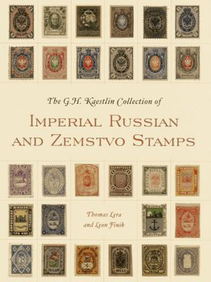 The GH Kaestlin Collection of Imperial Russian and Zemstvo Stamps photo