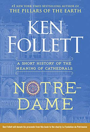Preview thumbnail for 'Notre-Dame: A Short History of the Meaning of Cathedrals