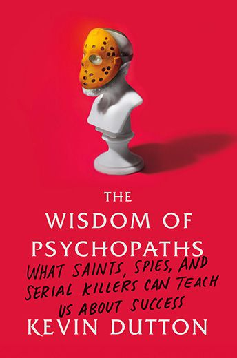 The Pros to Being a Psychopath | Science | Smithsonian