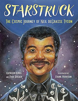 Preview thumbnail for 'Starstruck: The Cosmic Journey of Neil deGrasse Tyson