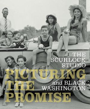 Preview thumbnail for video 'The Scurlock Studio and Black Washington: Picturing The Promise