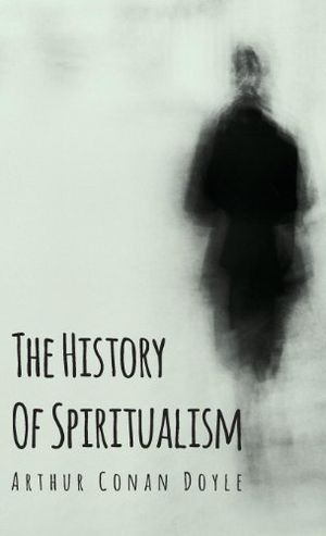 Preview thumbnail for video 'The History of Spiritualism