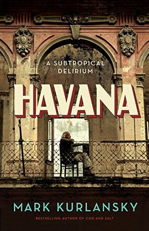 Preview thumbnail for 'Havana: A Subtropical Delirium