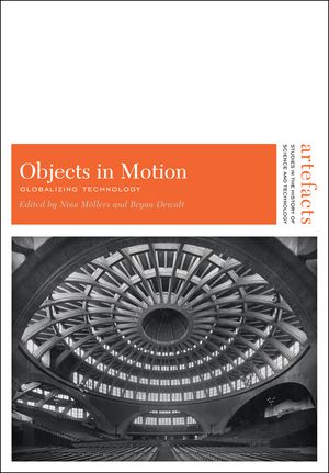 Objects in Motion: Globalizing Technology photo