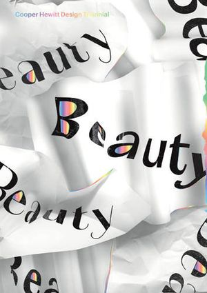 Preview thumbnail for video 'Beauty: Cooper Hewitt Design Triennial