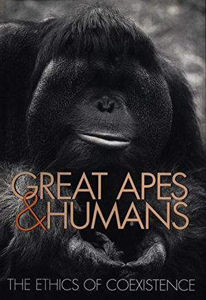 Great Apes and Humans: The Ethics of Coexistence (Zoo and Aquarium Biology and Conservation Series) photo