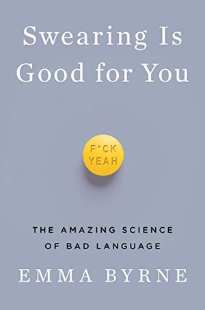 Preview thumbnail for 'Swearing Is Good for You: The Amazing Science of Bad Language