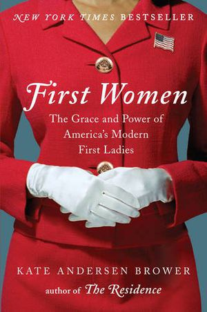 Preview thumbnail for video 'First Women: The Grace and Power of America's Modern First Ladies