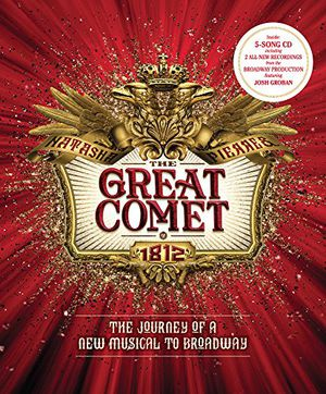 Preview thumbnail for 'The Great Comet: The Journey of a New Musical to Broadway