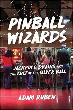 Preview thumbnail for video 'Pinball Wizards: Jackpots, Drains, and the Cult of the Silver Ball