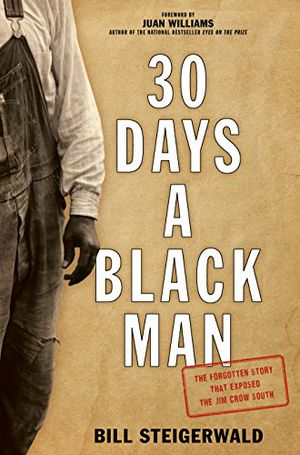 Preview thumbnail for video '30 Days a Black Man: The Forgotten Story That Exposed the Jim Crow South