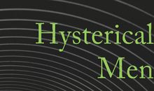 Hysterical Men by Mark Micale